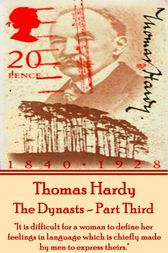 The Dynasts - Part Third by Thomas Hardy