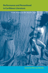 Performance and Personhood in Caribbean Literature by Jeannine Murray-Román