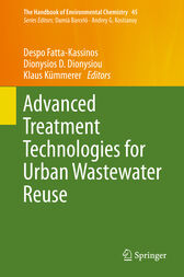 Advanced Treatment Technologies for Urban Wastewater Reuse by Despo Fatta-Kassinos