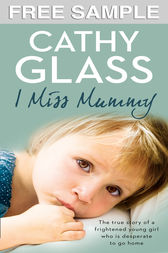 I Miss Mummy: Free Sampler by Cathy Glass