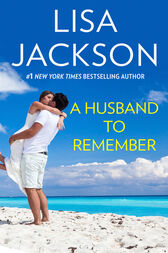 A Husband To Remember (Mills & Boon M&B) by Lisa Jackson
