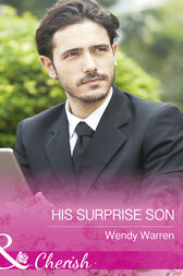 His Surprise Son (Mills & Boon Cherish) (The Men of Thunder Ridge, Book 1) by Wendy Warren