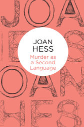 Murder as a Second Language: A Claire Malloy Mystery 19 by Joan Hess