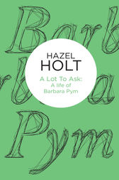 A Lot to Ask by Hazel Holt