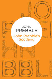 John Prebble's Scotland by John Prebble