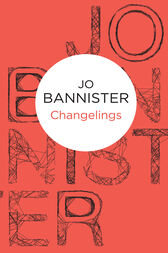 Changelings: Castlemere 7 by Jo Bannister