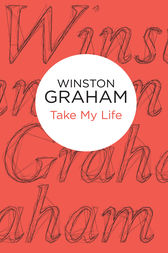 Take My Life by Winston Graham