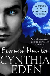 Eternal Hunter: Night Watch 1 by Cynthia Eden