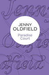 Paradise Court: Paradise Court 1 by Jenny Oldfield