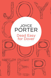 Dead Easy for Dover by Joyce Porter