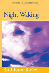 Night Waking by Kathleen Snow