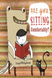 Are You Sitting Comfortably? by Leigh Hodgkinson