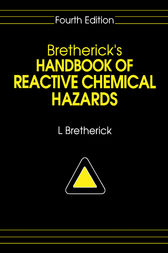 Bretherick's Handbook of Reactive Chemical Hazards by L. Bretherick