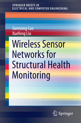 Wireless Sensor Networks for Structural Health Monitoring by Jiannong Cao