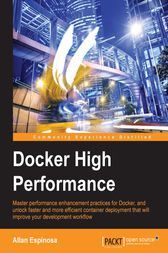Docker High Performance by Allan Espinosa