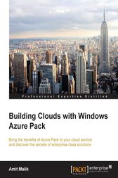 Building Clouds with Windows Azure Pack by Amit Malik