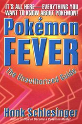Pokemon Fever by Hank Schlesinger
