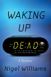 Waking Up Dead by Nigel Williams
