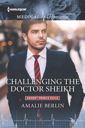Challenging the Doctor Sheikh by Amalie Berlin