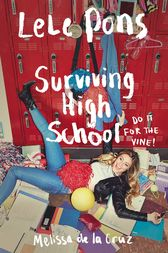 Surviving High School by Lele Pons