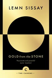 Gold from the Stone by Lemn Sissay