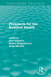 Prospects for the National Health by Paul Atkinson