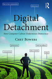 Digital Detachment by Chet A Bowers