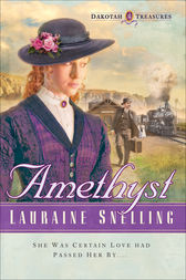 Amethyst (Dakotah Treasures Book #4) by Lauraine Snelling