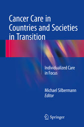 Cancer Care in Countries and Societies in Transition by Michael Silbermann