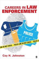 Careers in Law Enforcement by Coy H. Johnston