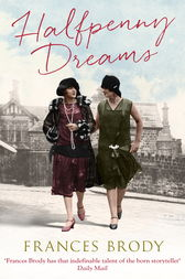 Halfpenny Dreams by Frances Brody