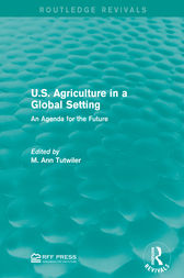 U.S. Agriculture in a Global Setting by M. Ann Tutwiler