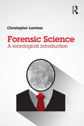 Forensic Science by Christopher Lawless