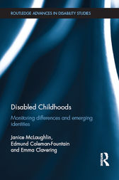 Disabled Childhoods by Janice McLaughlin