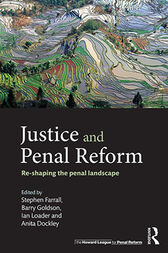 Justice and Penal Reform by Stephen Farrall