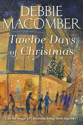 Twelve Days of Christmas by Debbie Macomber