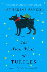 The Slow Waltz of Turtles by Katherine Pancol