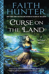 Curse on the Land by Faith Hunter