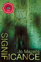 Significance by Jo Mazelis