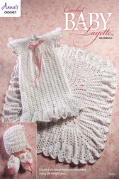 Crochet Baby Layette by Annie's