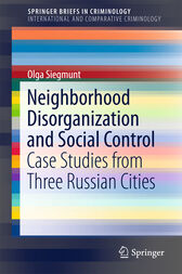 Neighborhood Disorganization and Social Control by Olga Siegmunt