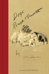 Dogs Rough and Smooth by Lucy Dawson
