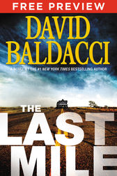 The Last Mile - EXTENDED FREE PREVIEW (first 7 chapters) by David Baldacci