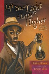 Lift Your Light a Little Higher by Heather Henson