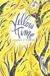 Yellow Time by Lauren Stringer