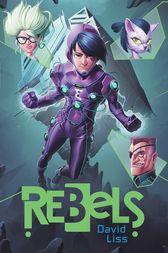 Rebels by David Liss