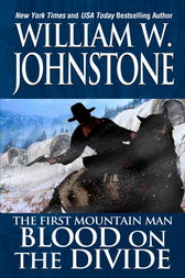 Blood on the Divide by William W. Johnstone