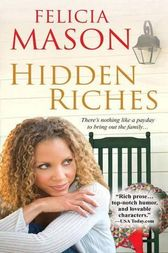 Hidden Riches by Felicia Mason