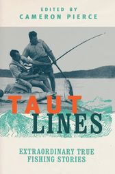Taut Lines by Cameron Pierce