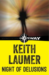 Night of Delusions by Keith Laumer
